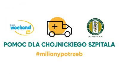 Weekend FM włącza się w akcję #milionypotrzeb. Stacja pomoże chojnickiemu szpitalowi w walce z koronawirusem